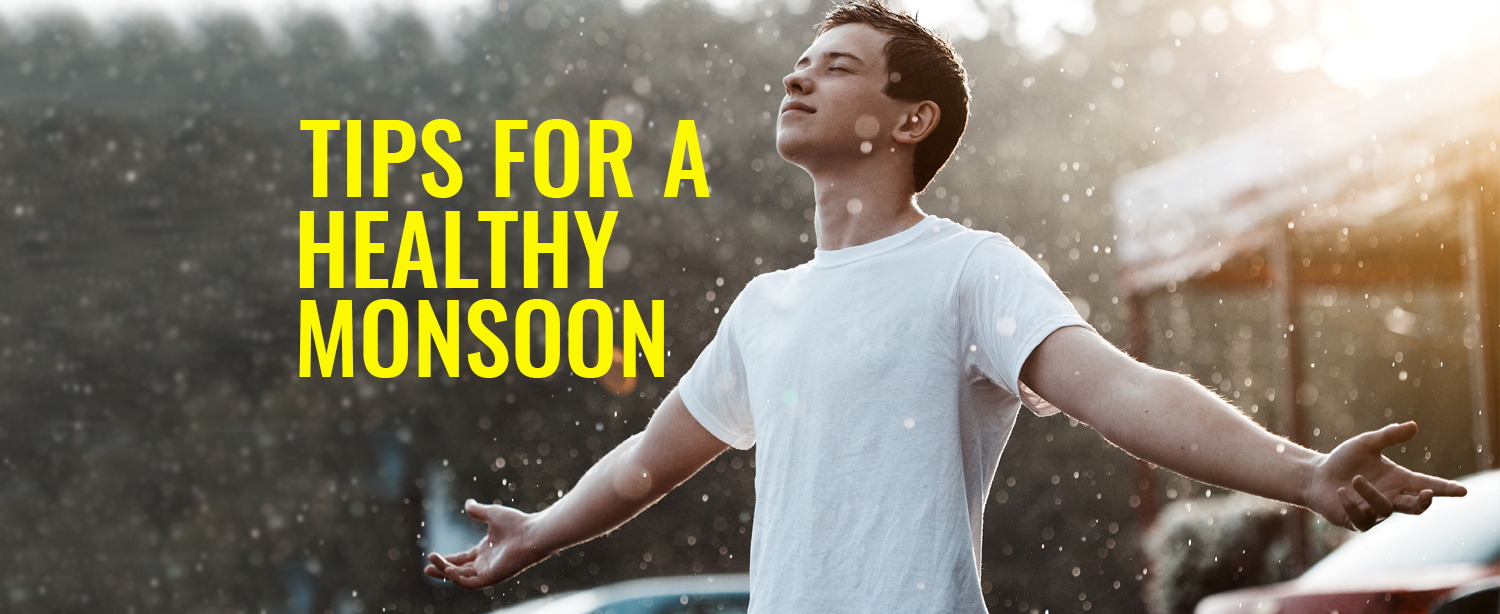 tips-for-a-healthy-monsoon