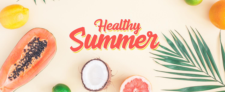 Healthy Summer Tips