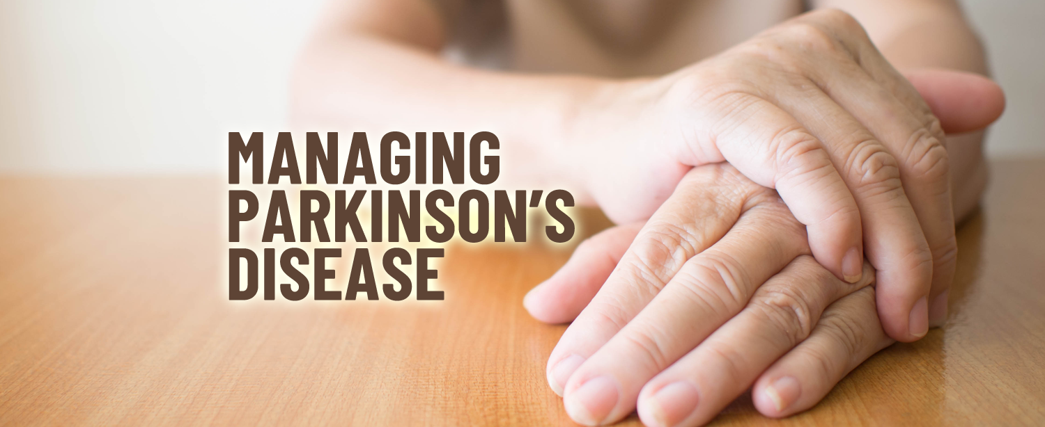 Managing Parkinson's disease